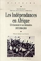 Les indépendances en Afrique