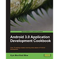 Android 3.0 Application Development Cookbook (English Edition)