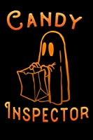 "candy inspecteur: kids trick or treat candy tee Lined Notebook / Diary / Journal To Write In 6""x9"" for Scary Halloween, Spooky Ghosts, Pumpkins for kids, men and women"