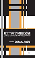 Resistance to the Known: Counter-Conduct in Language Education