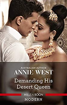 Demanding His Desert Queen (Royal Brides for Desert Brothers Book 2) by [West, Annie]