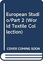 European Studio/Part 2 (World Textile Collection)