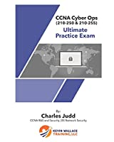 CCNA Cyber Ops (210-250 & 210-255) Ultimate Practice Exam