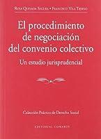 El procedimiento de negociación del convenio colectivo