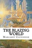 The Blazing World: Classic Literature