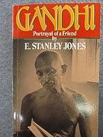 Gandhi: Portrayal of a Friend