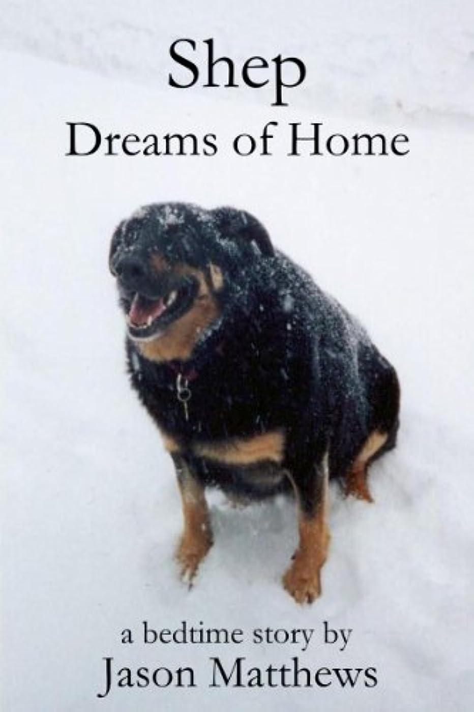 卵グループ対称Shep Dreams Of Home: A Bedtime Story (English Edition)