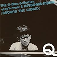 THE Q-Mex Collection~pop'n music&KEYBOADMANIA~「AROUND THE WORLD」