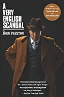A Very English Scandal: Sex, Lies and a Murder Plot at the Heart of Establishment