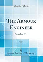 The Armour Engineer Vol. 7: November 1914 (Classic Reprint) [並行輸入品]