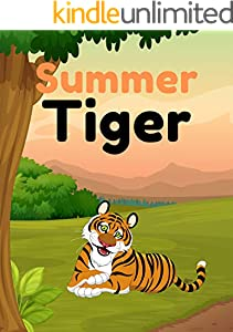 Summer Tiger: Tiger books for kids, Bedtime story, Fable Of  Summer Tiger, tales to help children fall asleep fast. Animal Short Stories, By Picture Book For Kids 2-6 Ages (English Edition)