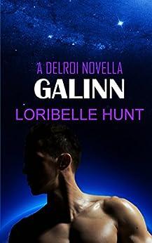 Galinn (Delroi Novella Book 1) by [Hunt, Loribelle]