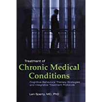 Treatment of Chronic Medical Conditions: Cognitive-Behavioral Therapy Strategies and Integrative Treatment Protocols