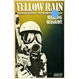 Yellow Rain: Journey Through the Terror of Chemical Warfare (Abacus Books)