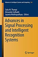 Advances in Signal Processing and Intelligent Recognition Systems (Advances in Intelligent Systems and Computing)