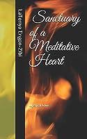 Sanctuary of a Meditative Heart