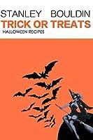 Trick or Treats: Halloween Recipes (Vol.)