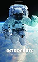 Astronauts 5 x 8 Weekly 2020 Planner: One Year Calendar