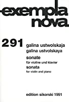 Galina Ustvolskaya: Sonata for Violin And Piano