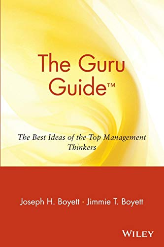 Download The Guru Guide: The Best Ideas of the Top Management Thinkers 0471380547