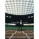NANA MIZUKI LIVE DIAMOND×FEVER [DVD]