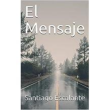 El Mensaje (Spanish Edition)