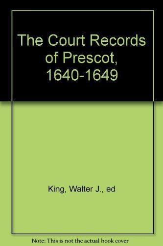 The Court Records of Prescot, 1640-1649