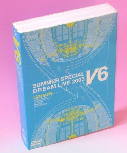 LOVE&LIFE~V6 SUMMER SPECIAL DREAM LIVE 2003 VV Program~(初回生産限定) [DVD]