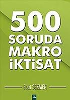 500 Soruda Makro Iktisat