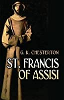 St. Francis of Assisi (Dover Philosophical Classics)