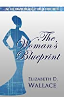 The Woman's Blueprint