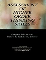 Assessment of Higher Order Thinking Skills (Current Perspectives on Cognition, Learning, and Instruction)