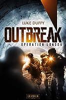 Outbreak 2 - Operation London: Endzeit-Thriller