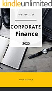 Fundamentals of Corporate Finance: The Ultimate Guide (English Edition)