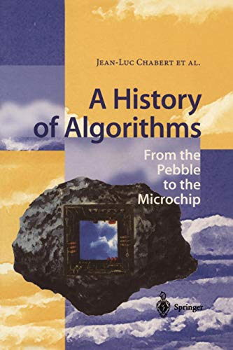 Download A History of Algorithms: From The Pebble To The Microchip 3540633693