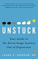 Unstuck: Your Guide to the Seven-Stage Journey Out of Depression【洋書】 [並行輸入品]