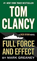Tom Clancy Full Force and Effect (A Jack Ryan Novel)