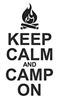 Wall Decor Plus More WDPM3803 Keep Calm & Camp On Camper Or Rv Summer Quotes Wall Decals Sticker, with Campfire Art, Black, 23x12, by Wall Decor Plus More