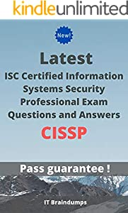 Latest ISC Certified Information Systems Security Professional Exam CISSP Questions and Answers: Real Preparation Guide (English Edition)