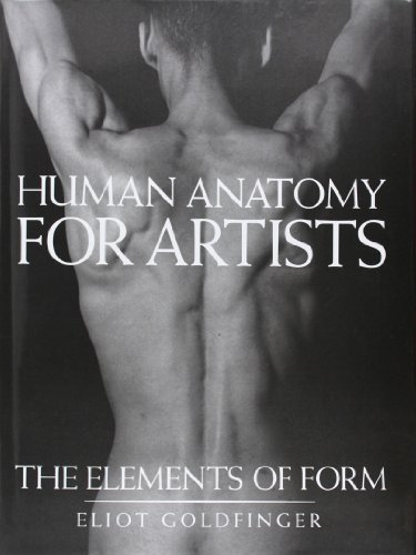 Human Anatomy for Artists: The Elements of Form (0)