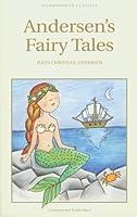 Andersen's Fairy Tales (Wordsworth Collection)