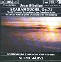 Scaramouche Op. 71; Wedding M by JEAN SIBELIUS (1994-10-12)