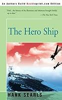 The Hero Ship