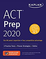 ACT Prep 2020: 3 Practice Tests + Proven Strategies + Online (Kaplan Test Prep)