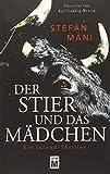 Der Stier und das Maedchen - Ein Island-Thriller
