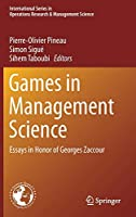 Games in Management Science: Essays in Honor of Georges Zaccour (International Series in Operations Research & Management Science)
