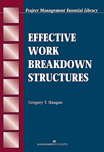 Download Effective Work Breakdown Structures (The Project Management Essential Ibrary Series) 1567261353
