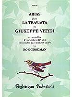 Giuseppe Verdi: Arias From La Traviata (Woodwind Trio). For クラリネット(デュエット), ファゴット, バスクラリネット