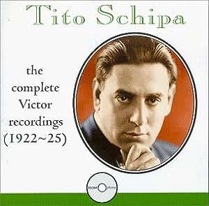 Tito Schipa - The Complete Victor Recordings (1922-25)