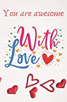 """Love Notebook for Cute Lovers: 6""""×9"""" - 120 Pages - Matte"""